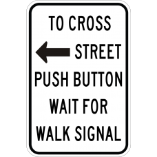 To Cross Street Push Button Wait For Walk Signal