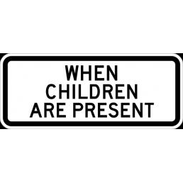When Children Are Present (plaque)