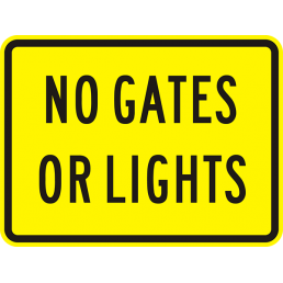No Gates Or Lights (plaque)