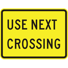 Use Next Crossing (plaque)