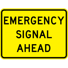 Emergency Signal Ahead (plaque)