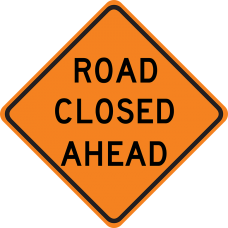 Road Closed Ahead