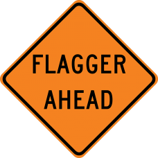 Flagger Ahead (word legend)