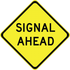 Signal Ahead (Legend)